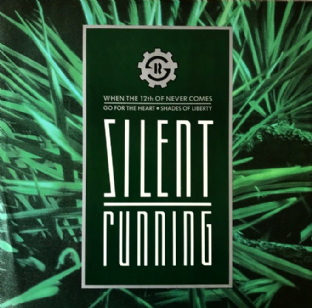 "Silent Running ‎- When The 12th Of Never Comes  (12"") (VG-/VG-)"